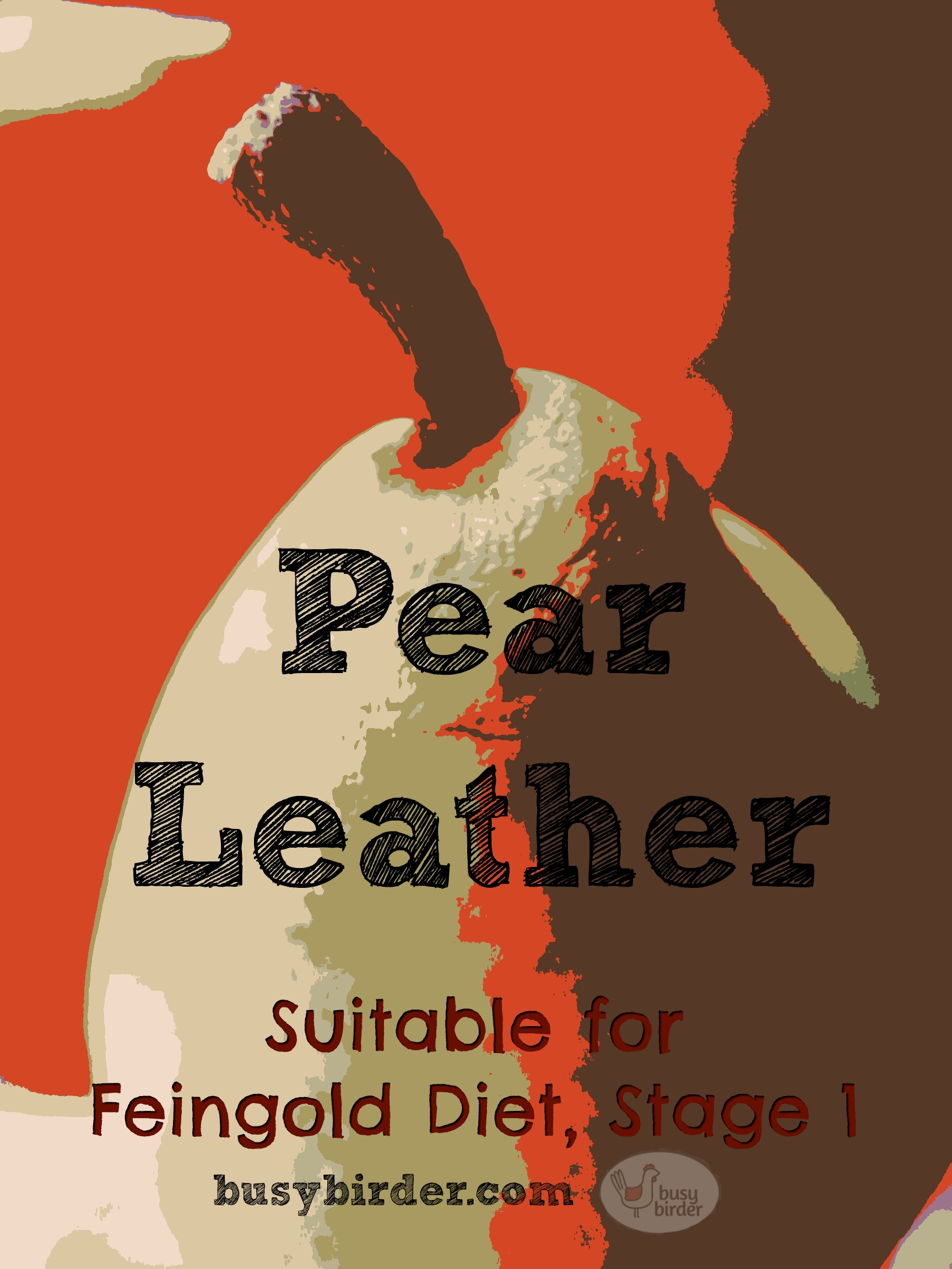 Kid-friendly Pear Leather for Feingold Diet Stage 1